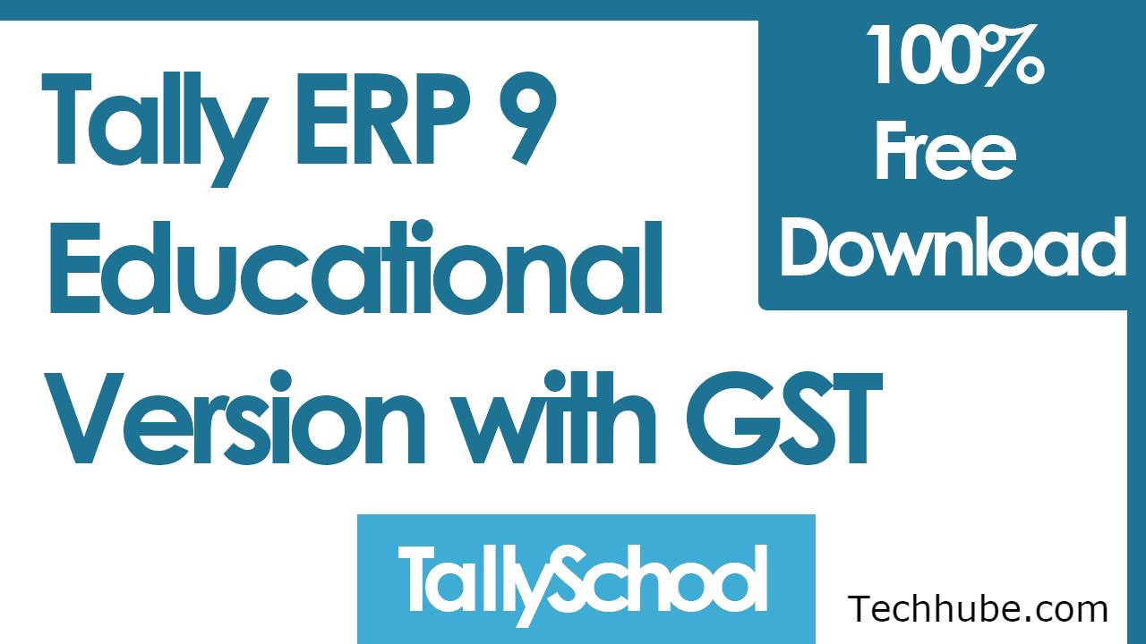 Tally Erp 9 Educational Version Free Download 2021 [100% Working]