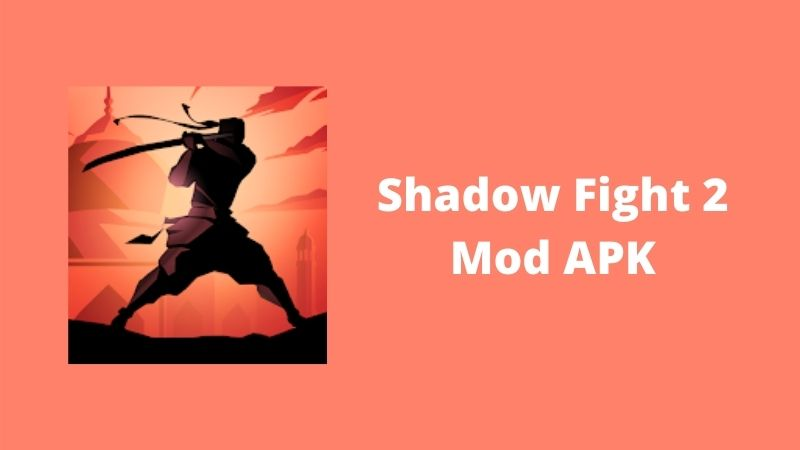 Shadow Fight 2 Mod APK 2.14.2 [Unlimited Money] Download 2021
